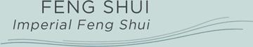 FENG SHUI - Imperial Feng Shui